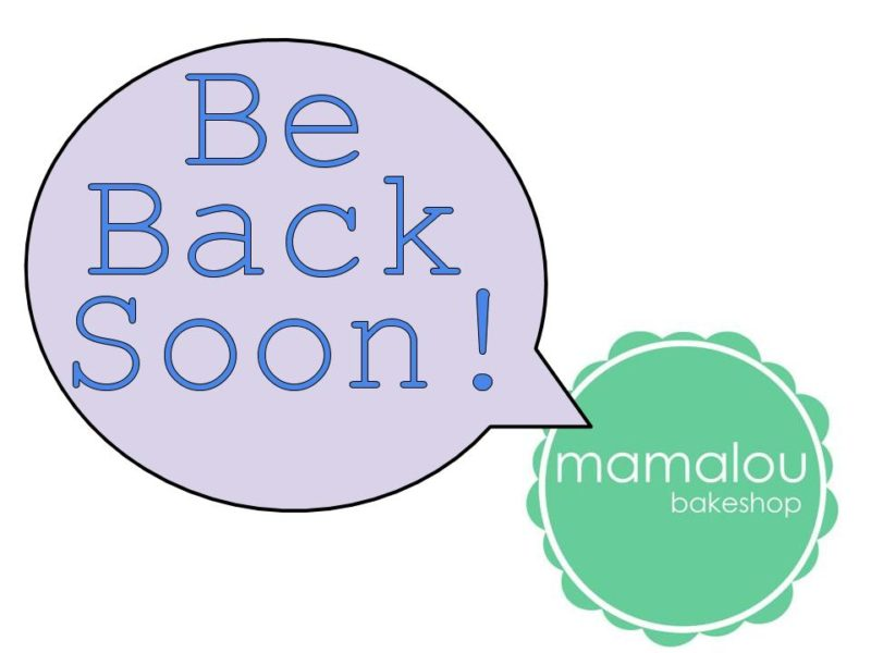 Mamalou Bakeshop will return to delivering dessert soon!